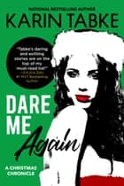 Dare Me Again ebook by Karin Tabke