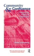 Community and Confluence - Undoing the Clinch of Oppression ebook by Philip Lichtenberg