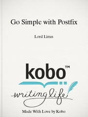 Go Simple with Postfix ebook by Lord Linus