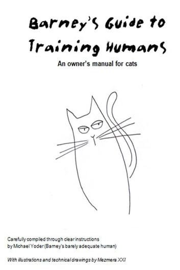 Barney's Guide to Training Humans: An owner's manual for cats ebook by Michael Yoder