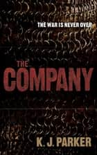 The Company ebook by K. J. Parker