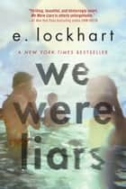 We Were Liars ebook by