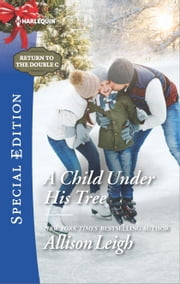 A Child Under His Tree ebook by Allison Leigh