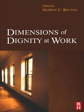 Dimensions of Dignity at Work ebook by
