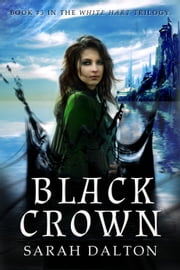 Black Crown ebook by Sarah Dalton
