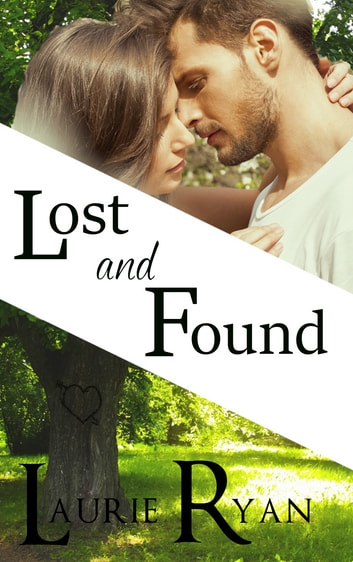 Lost and Found - A reunion romance novella ebook by Laurie Ryan