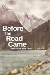 Before The Road Came ebook by Florida Town