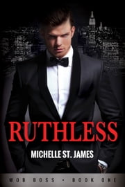 Ruthless ebook by Michelle St. James