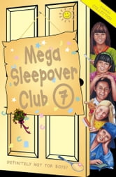 Mega Sleepover 7: Summer Collection (The Sleepover Club) ebook by Narinder Dhami,Angie Bates