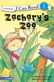 Zachary's Zoo - Biblical Values ebook by Mike & Amy Nappa