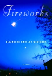 Fireworks ebook by Elizabeth Hartley Winthrop