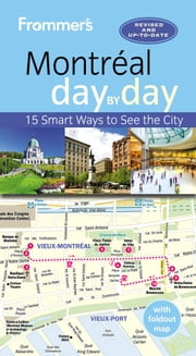 Frommer's Montreal day by day ebook by Matthew Barber,Leslie Brokaw,Erin Trahan