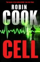 Cell ebook by Robin Cook