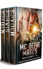 MC Bear Mates Vol 3 - BBW Bear Shifter Romance Novel Box Set ebook by Becca Fanning