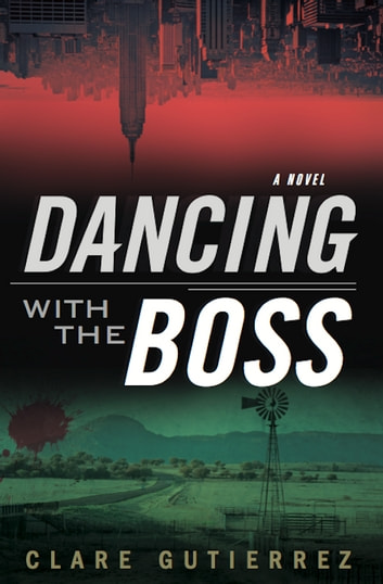 Dancing With the Boss ebook by Clare Gutierrez