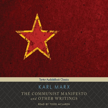 The Communist Manifesto and Other Writings audiobook by Karl Marx