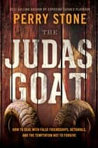 The Judas Goat ebook by Perry Stone