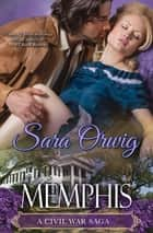 Memphis ebook by Sara Orwig