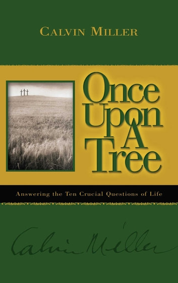 Once Upon a Tree ebook by Calvin Miller