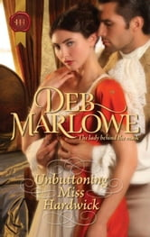 Unbuttoning Miss Hardwick ebook by Deb Marlowe