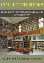 Collected Books: The Guide to Identification and Values ebook by Kobo.Web.Store.Products.Fields.ContributorFieldViewModel