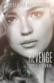 Revenge - tome 2 eBook by Alexandra Mac Kargan