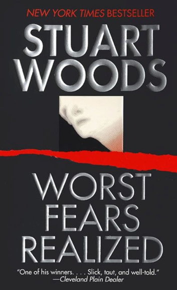 Worst Fears Realized ebook by Stuart Woods