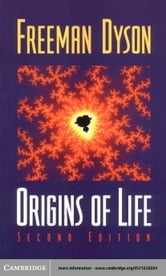 Origins of Life ebook by Dyson, Freeman J.