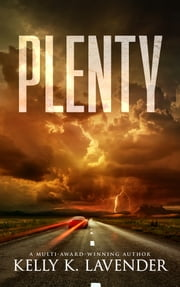 Plenty - Fifty Shades of Mystery, Moxie and Suspense ebook by Kelly K. Lavender