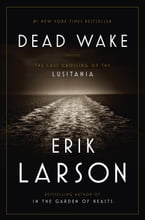 Dead Wake, The Last Crossing of the Lusitania