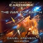 The War for Earth audiobook by Daniel Arenson