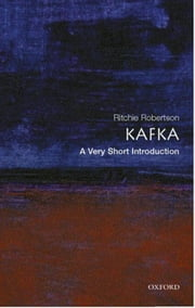 Kafka: A Very Short Introduction ebook by Ritchie Robertson
