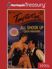 All Shook Up ebook by Carrie Alexander