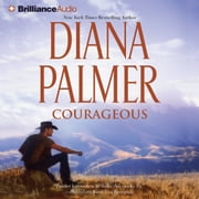 Courageous audiobook by Diana Palmer