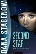 Second Star - Star Svensdotter #1 ebook by Dana Stabenow