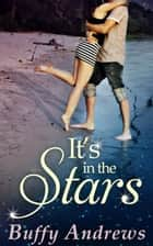 It's In The Stars ebook by Buffy Andrews