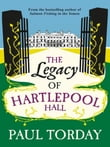 The Legacy of Hartlepool Hall