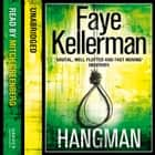 Hangman (Peter Decker and Rina Lazarus Series, Book 19) audiobook by Faye Kellerman