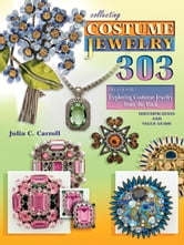 eBook Collecting Costume Jewelry, 303, The Flip Side ebook by Carroll, Julia