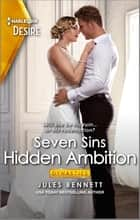 Hidden Ambition - A Passionate Workplace Romance ebook by Jules Bennett
