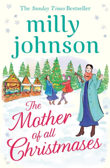 The Mother of All Christmases ebook by Milly Johnson