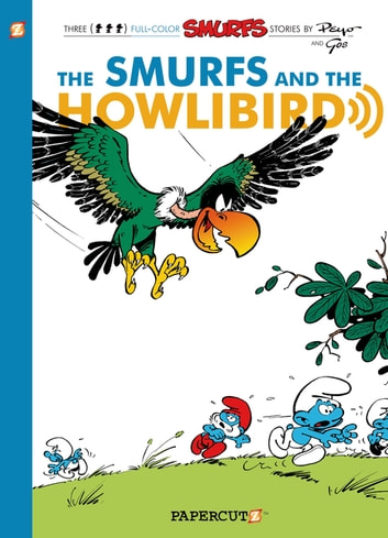 The Smurfs #6 - The Smurfs and the Howlibird ebook by Peyo,Gos,Yvan Delporte