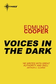 Voices in the Dark ebook by Edmund Cooper