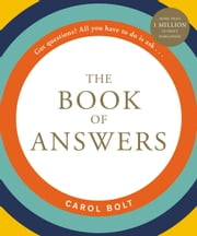The Book of Answers ebook by Carol Bolt