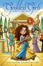 Athena the Brain ebook by Joan Holub, Suzanne Williams