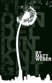 The Dandelion Knight - a dream ebook by Matt Weber