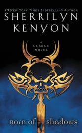 Born of Shadows ebook by Sherrilyn Kenyon