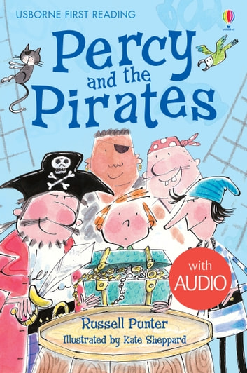 Percy and the Pirates: Usborne First Reading: Level Four ebook by Russell Punter