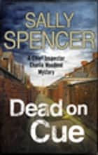 Dead on Cue ebook by Sally Spencer