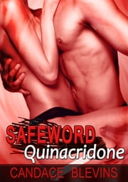 Safeword: Quinacridone ebook by Candace Blevins